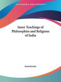 The Philosophies & Religions of India