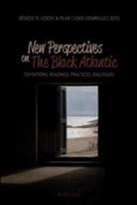 New Perspectives in The Black Atlantic