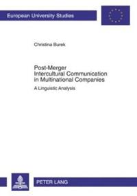 Post-Merger Intercultural Communication in Multinational Companies: A Linguistic Analysis