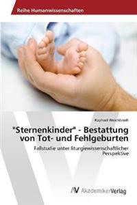 """""""Sternenkinder"""" - Bestattung Von Tot- Und Fehlgeburten"""