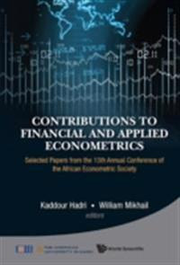 ECONOMETRIC METHODS AND THEIR APPLICATIONS IN FINANCE, MACRO AND RELATED FIELDS