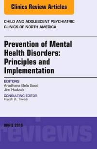 Prevention of Mental Health Disorders