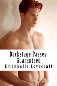 Backstage Passes, Guaranteed