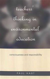 Teachers' Thinking in Environmental Education