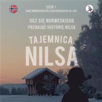 Tajemnica Nilsa. Czesc 1 - Kurs Norweskiego Dla Poczatkujacych. Ucz Sie Norweskiego, Poznajac Historie Nilsa.