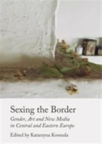 Sexing the Border