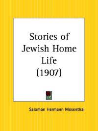 Stories of Jewish Home Life 1907