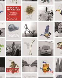 Industry of nature - another approach to ecology