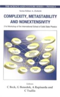 COMPLEXITY, METASTABILITY AND NONEXTENSIVITY - PROCEEDINGS OF THE 31ST WORKSHOP OF THE INTERNATIONAL SCHOOL OF SOLID STATE PHYSICS