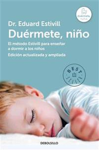 Duermete Nino / 5 Days to a Perfect Night's Sleep for Your Child