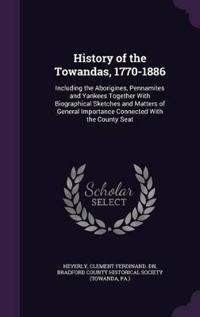 History of the Towandas, 1770-1886