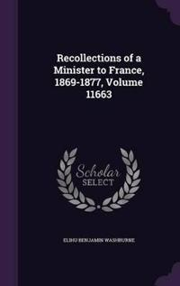 Recollections of a Minister to France, 1869-1877, Volume 11663