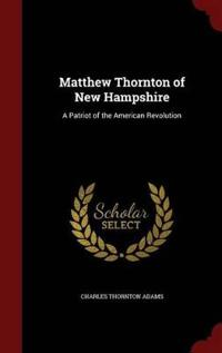Matthew Thornton of New Hampshire