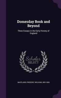 Domesday Book and Beyond