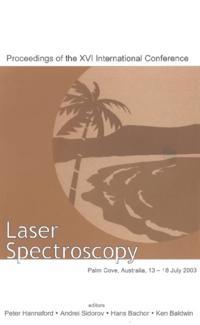 LASER SPECTROSCOPY - PROCEEDINGS OF THE XVI INTERNATIONAL CONFERENCE