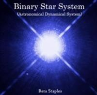 Binary Star System (Astronomical Dynamical System)
