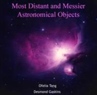 Most Distant and Messier Astronomical Objects