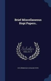 Brief Miscellaneous Hopi Papers..