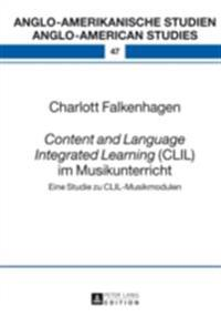 Content and Language Integrated Learning (CLIL) im Musikunterricht