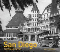 San Diego Then and Now(r)
