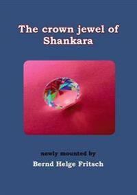 The Crown Jewel of Shankara