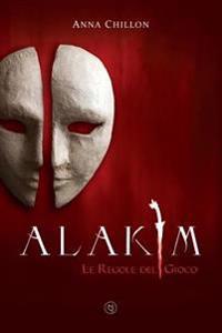 Alakim. Le Regole del Gioco