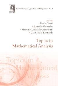 TOPICS IN MATHEMATICAL ANALYSIS