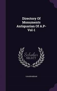 Directory of Monuments Antiquarian of A.P-Vol-1