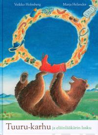 Tuuru-karhu ja eläinlääkärin lasku