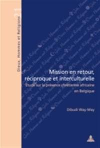 Mission en retour, reciproque et interculturelle