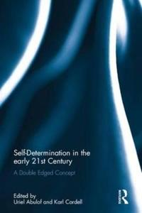 Self-Determination in the Early Twenty-First Century