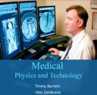 Medical Physics and Technology