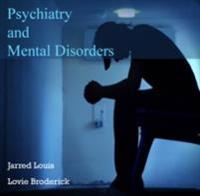 Psychiatry and Mental Disorders