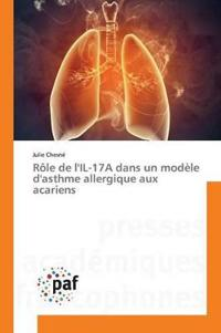 Role de L'Il-17a Dans Un Modele D'Asthme Allergique Aux Acariens
