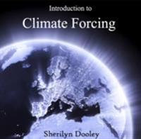 Introduction to Climate Forcing