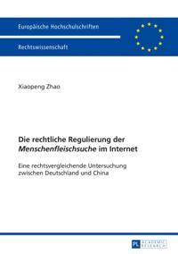 Die rechtliche Regulierung der Menschenfleischsuche im Internet