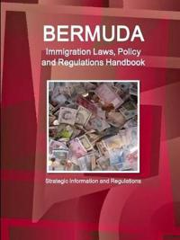 Bermuda Immigration Laws and Regulations Handbook