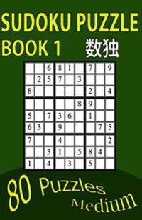 Sudoku Puzzle Book 1: 80 Puzzles Medium