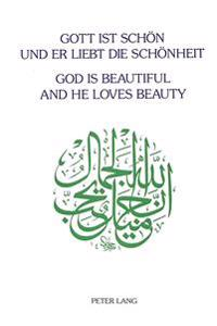God is Beautiful and He Loves Beauty