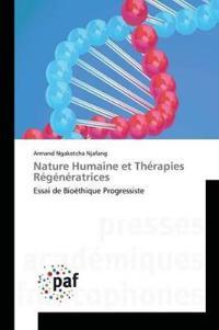 Nature Humaine Et Therapies Regeneratrices