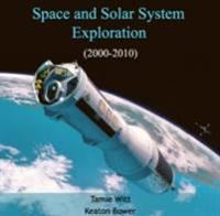 Space and Solar System Exploration (2000-2010)