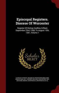 Episcopal Registers. Diocese of Worcester