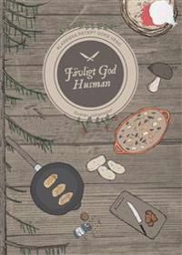 Jävligt God Husman : klassiska recept goes vego