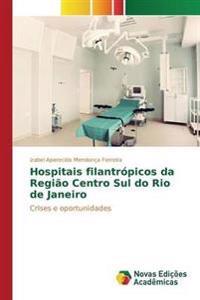Hospitais Filantropicos Da Regiao Centro Sul Do Rio de Janeiro
