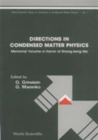 DIRECTIONS IN CONDENSED MATTER PHYSICS
