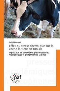 Effet Du Stress Thermique Sur La Vache Laitiere En Tunisie