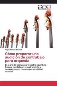 Como Preparar Una Audicion de Contrabajo Para Orquesta