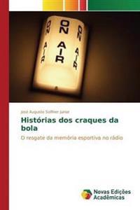 Historias DOS Craques Da Bola