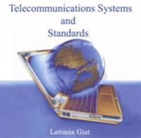 Telecommunications Systems and Standards