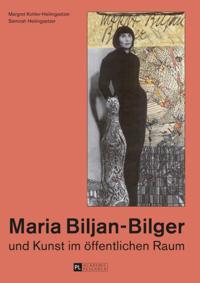 Maria Biljan-Bilger und Kunst im offentlichen Raum